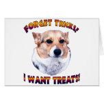 Forget Tricks! I WANT TREATS!-OC Cards