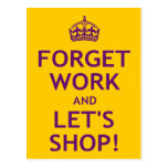 Forget Work and Let's Shop Postcards