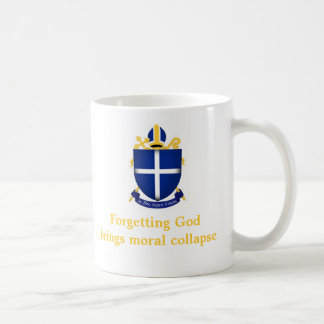Forgetting God brings moral collapse... Mug