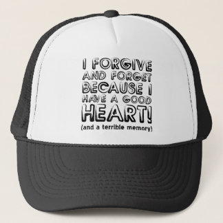 Forgive and Forget Funny Ball Cap Trucker Hat