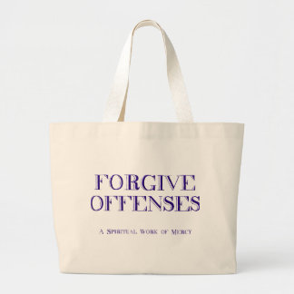 Forgive offenses large tote bag