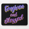 Forgiven and Blessed Mouse Pad