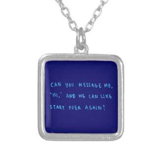 FORGIVENESS CUTE QUOTES CAN YOU MESSAGE ME AND WE SILVER PLATED NECKLACE