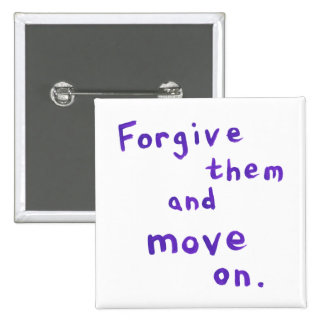 Forgiveness freedom growth recovery progress 2 inch square button