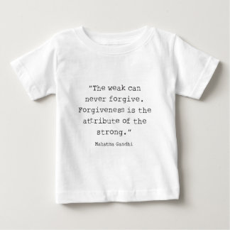 Forgiveness is baby T-Shirt