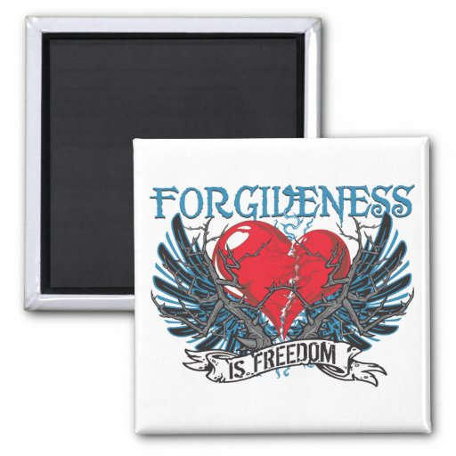 Forgiveness Is Freedom Refrigerator Magnet