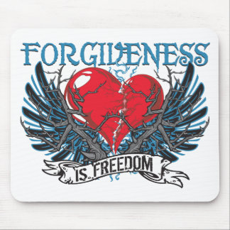 Forgiveness Is Freedom Mouse Pad
