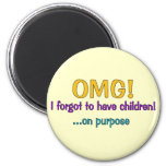 Forgot To Have Children 2 Inch Round Magnet