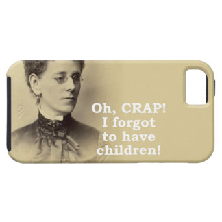 Forgot to have Children iPhone 5 Cases
