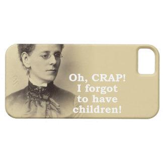 Forgot to have Children iPhone 5 Case