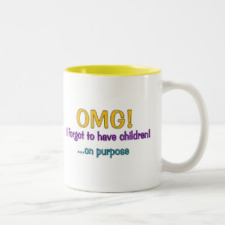Forgot To Have Children Two-Tone Coffee Mug