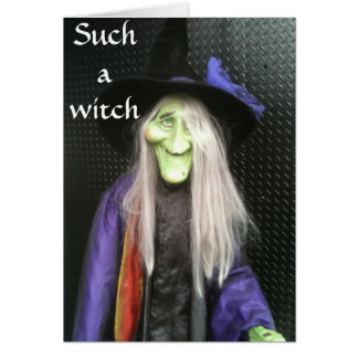 FORGOT YOUR BIRTHDAY-SUCH A WITCH GREETING CARD