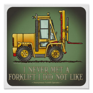 Forklift Truck Operator Quote Poster