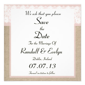 Formal Pink Lace Burlap Save The Date Notice Custom Invitations