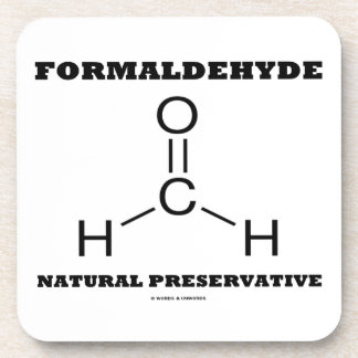 Formaldehyde Natural Preservative (Molecule) Beverage Coasters