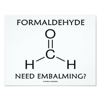 Formaldehyde Need Embalming? (Chemistry Humor) Card