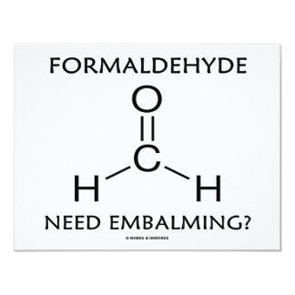 Formaldehyde Need Embalming? (Chemistry Humor) Custom Announcement