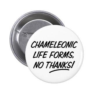 Formas de vida Chameleonic Pin Redondo 5 Cm