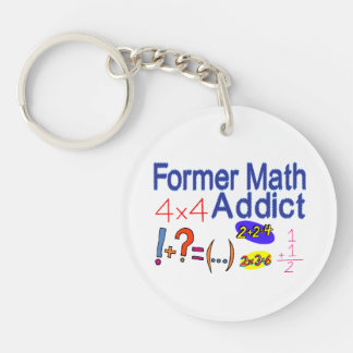 Former Math Addict Double-Sided Round Acrylic Keychain