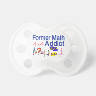 Former Math Addict Baby Pacifiers