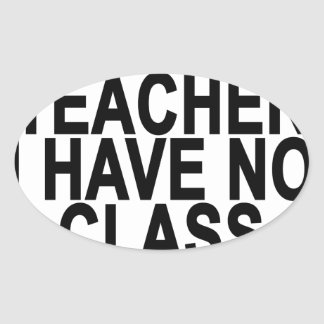 Former Retired Teacher Light T-Shirt.png Oval Sticker