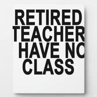 Former Retired Teacher Light T-Shirt.png Plaque