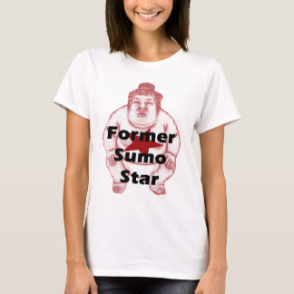Former Sumo Star T-Shirt