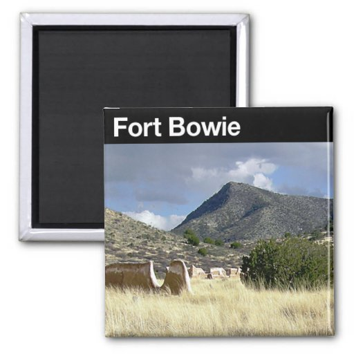 Fort Bowie National Historic Site Magnet