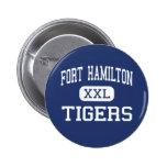 Fort Hamilton - Tigers - High - Brooklyn New York Pinback Button