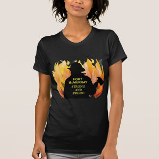 Fort McMurray – Strong and Proud T-Shirt