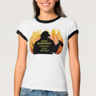 Fort McMurray Strong and Proud Women's T-Shirt