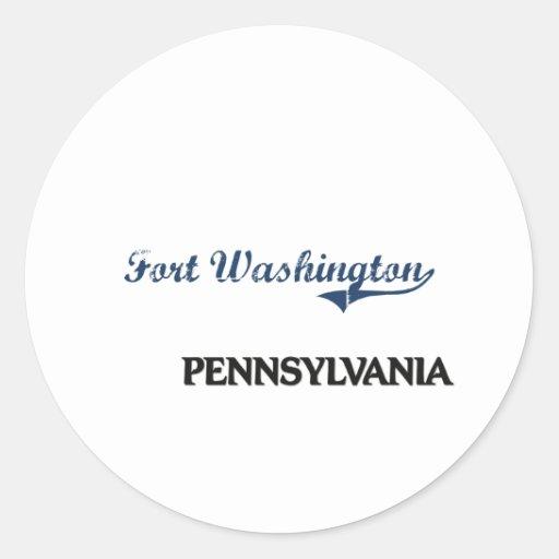 Fort Washington Pennsylvania City Classic Classic Round Sticker