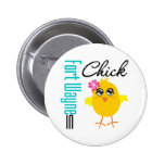 Fort Wayne IN Chick Pinback Button