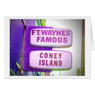 Fort Waynes Famous Coney Island sign Greeting Card