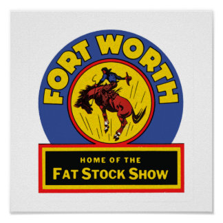 Fort Worth Fat Stock Show Poster