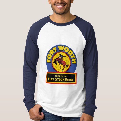 Fort worth fat stock show t shirt zazzle for Fort worth t shirt printing