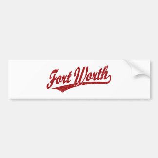 Fort Worth script logo in red distressed Car Bumper Sticker