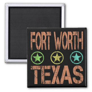 FORT WORTH TEXAS - DISTRESSED STYLE 2 INCH SQUARE MAGNET
