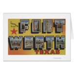 Fort Worth, Texas - Large Letter Scenes Greeting Card