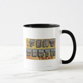 Fort Worth, Texas - Large Letter Scenes Mug
