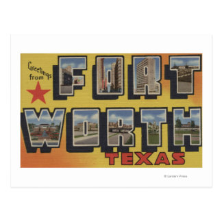 Fort Worth, Texas - Large Letter Scenes Postcard