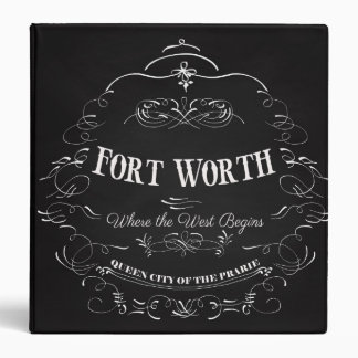 Fort Worth, Texas - Queen City of the Prairie 3 Ring Binder