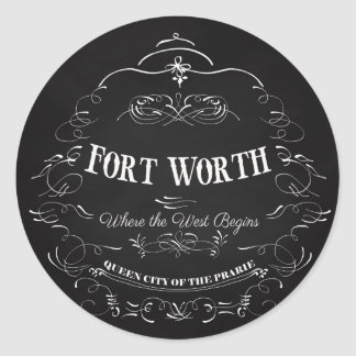 Fort Worth, Texas - Queen City of the Prairie Classic Round Sticker