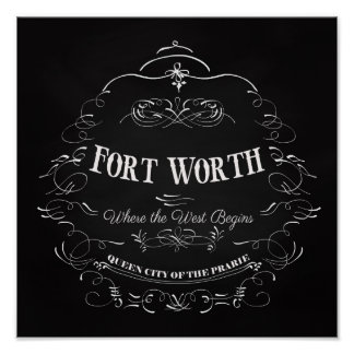 Fort Worth, Texas - Queen City of the Prairie Poster