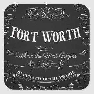 Fort Worth, Texas - Queen City of the Prairie Square Sticker