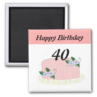 Fortieth Birthday Cake 2 Inch Square Magnet