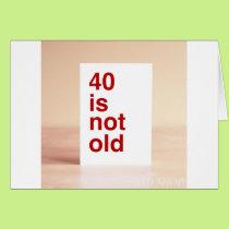 FORTIETH BIRTHDAY CARD