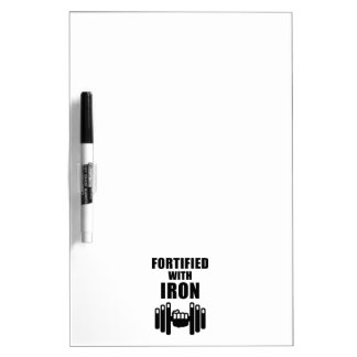 Fortified With Iron Dry Erase Board