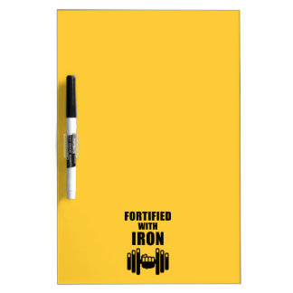 Fortified With Iron Dry Erase White Board