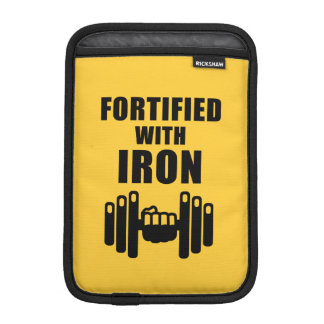 Fortified With Iron Sleeve For iPad Mini